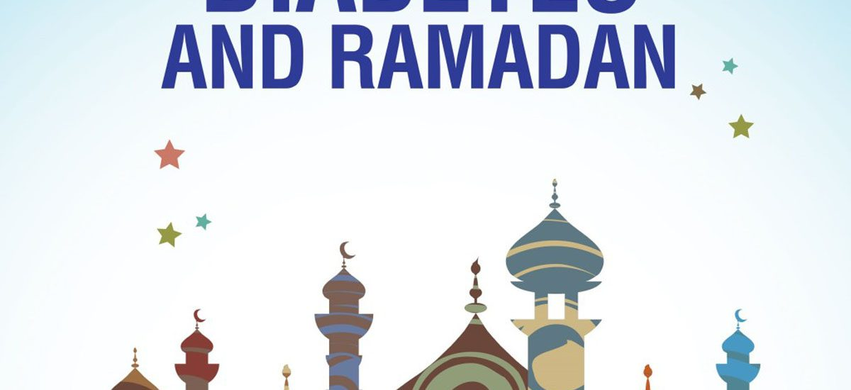 Diabetes and fasting during Ramadan